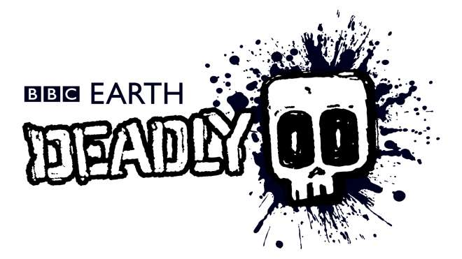 BBC Earth - Deadly